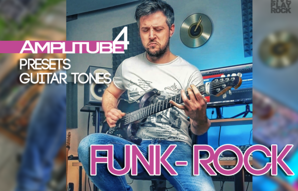 Funk Rock Amplitube4 pack